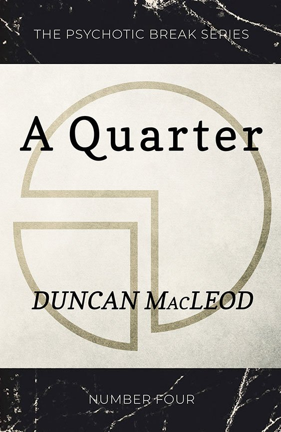 A Quarter by Duncan MacLeod